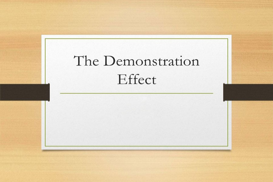 Impact of demonstration effect in society