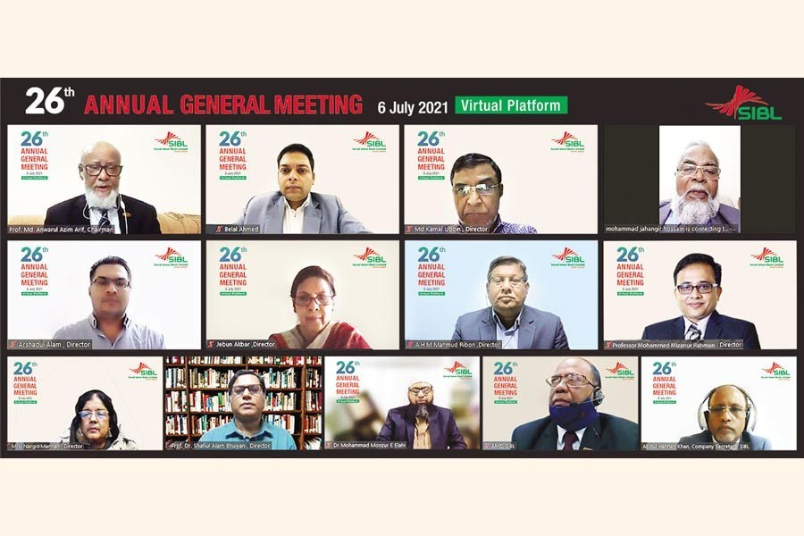 The 26th Annual General Meeting of Social Islami Bank Limited (SIBL) was held on Tuesday on a virtual platform. Professor Md. Anwarul Azim Arif, Chairman of the board of directors of the bank and former Vice Chancellor of University of Chittagong, presided over the meeting. The AGM was conducted by the Company Secretary Abdul Hannan Khan
