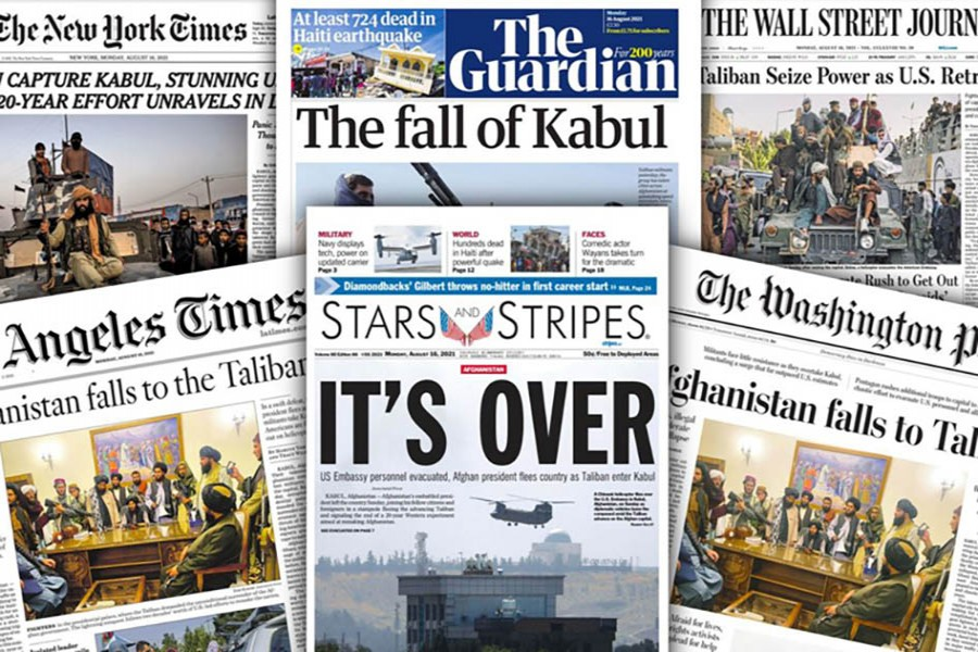 Leading newspapers front pages covering the fall of Afghanistan to Taliban forces